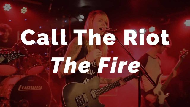 Call The Riot - The Fire @Starsound 2017